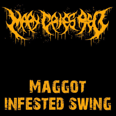 Mary Cries Red - Maggot Infested Swing