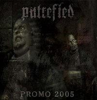 Putrefied - Promo 2005