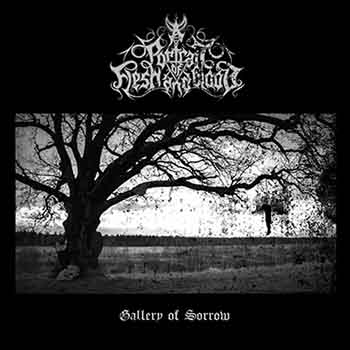 A Portrait of Flesh and Blood - Gallery of Sorrow