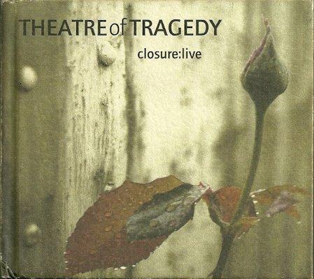 Theatre of Tragedy - Closure: Live