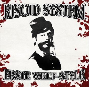 Risoid System - Erste Welt-Style