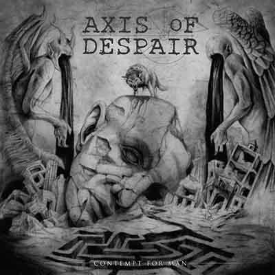 Axis of Despair - Contempt for Man