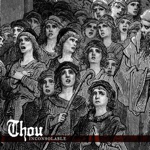 Thou - Inconsolable