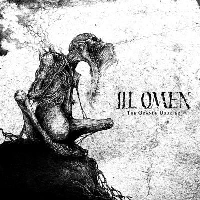 Ill Omen - The Grande Usurper