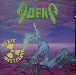 Dofka - Toxic Wasteland
