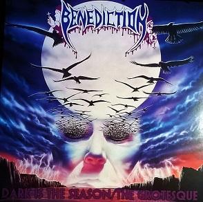 Benediction - Dark Is the Season / The Grotesque