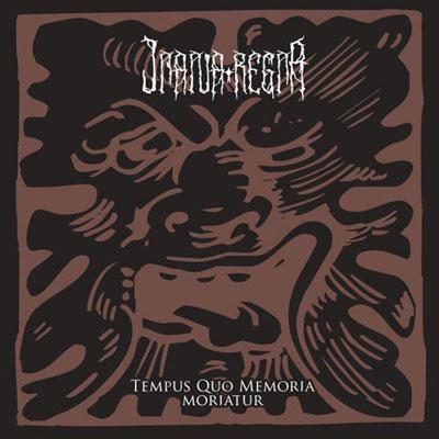 Inania Regna - Tempus Quo Memoria Moriatur