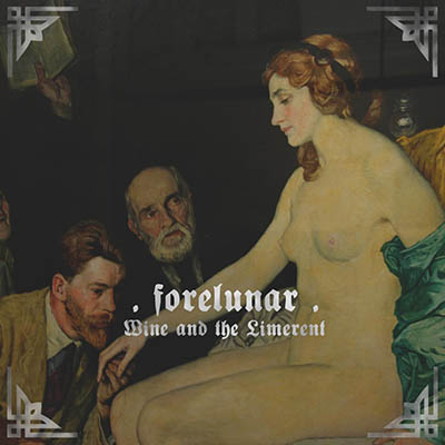 Forelunar - Wine and the Limerent