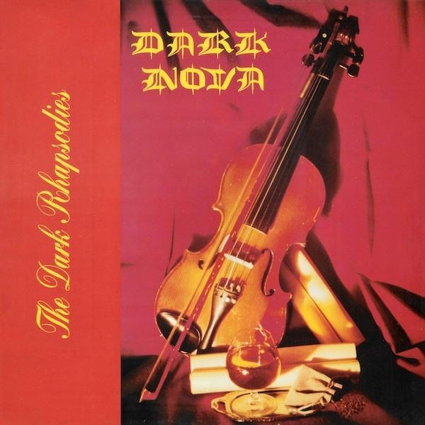 Dark Nova - The Dark Rhapsodies
