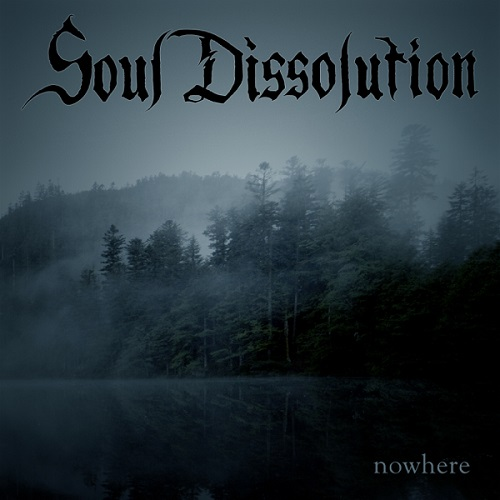 Soul Dissolution - Nowhere