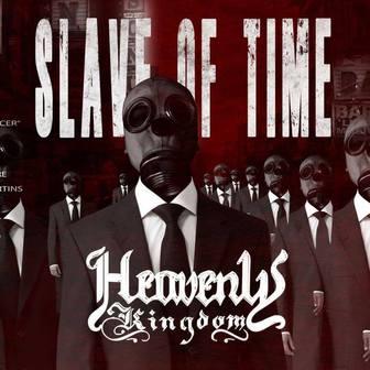 Heavenly Kingdom - Slave of Time