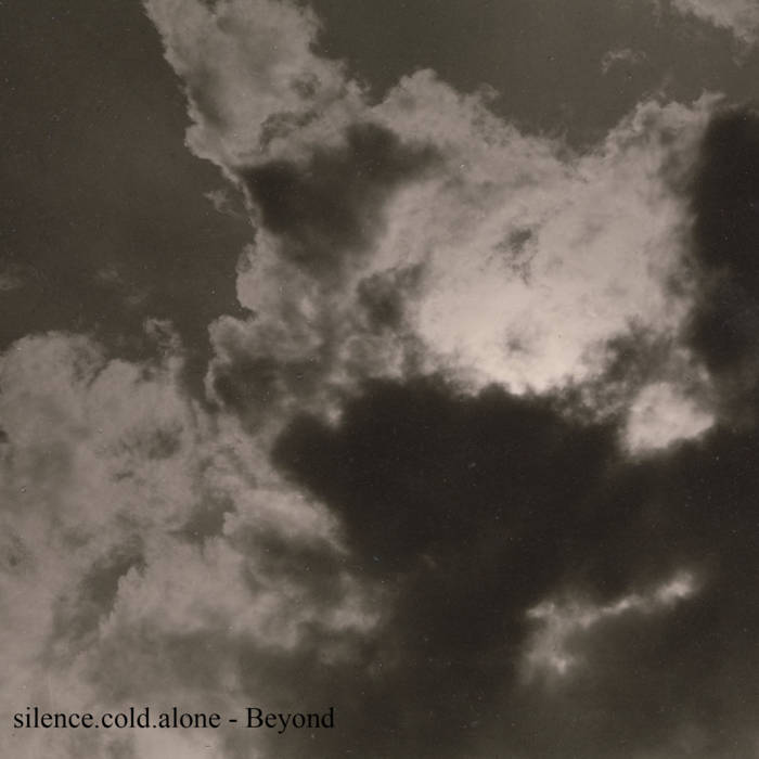 Silence.cold.alone. - Beyond