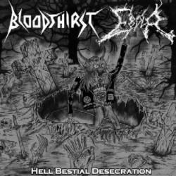 Bloodthirst / Ebola - Hell Bestial Desecration
