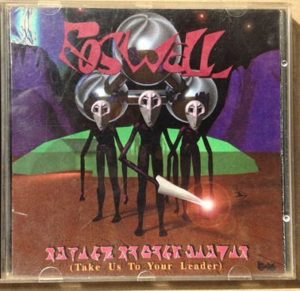 Roswell - Take Us To Your Leader