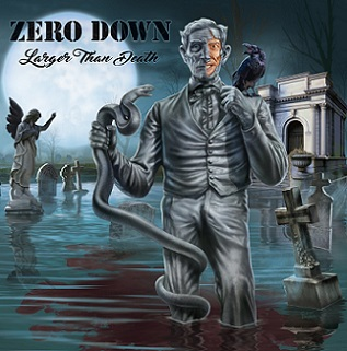 Zero Down - Larger than Death