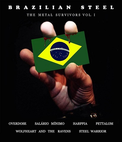 Overdose / Steel Warrior / Harppia / Pettalom / Salário Mínimo - Brazilian Steel - The Metal Survivors Volume I