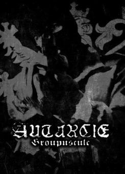 Autarcie - Groupuscule