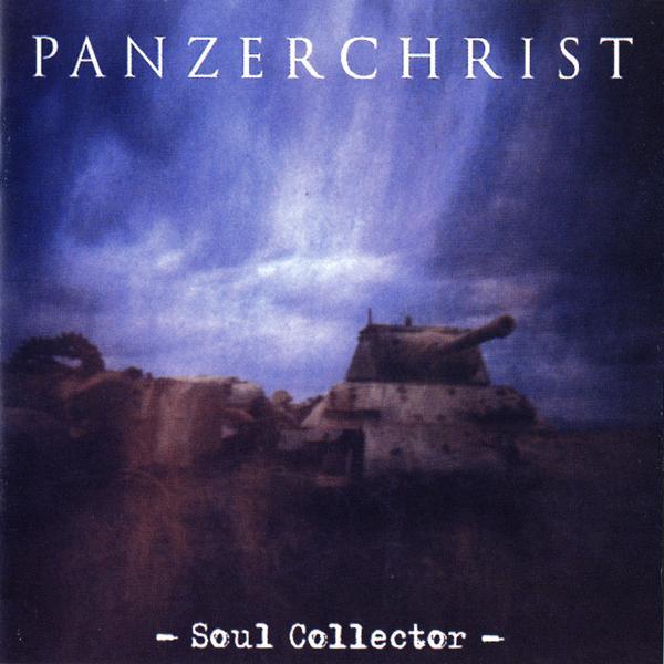 Panzerchrist - Soul Collector