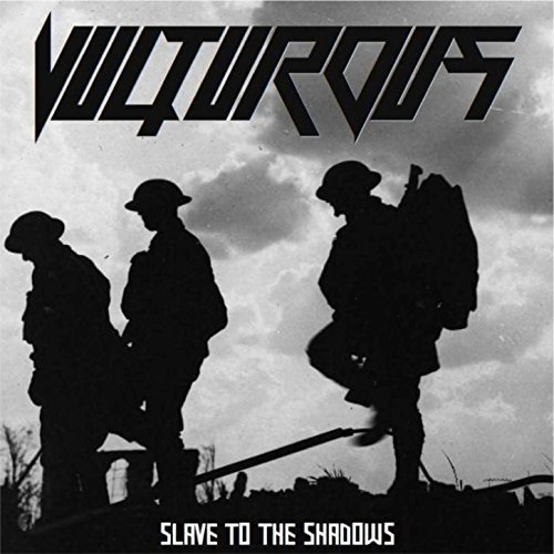 Vulturous — Slave to the Shadows (2018)