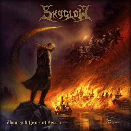 Skyglow - Thousand Years of Terror