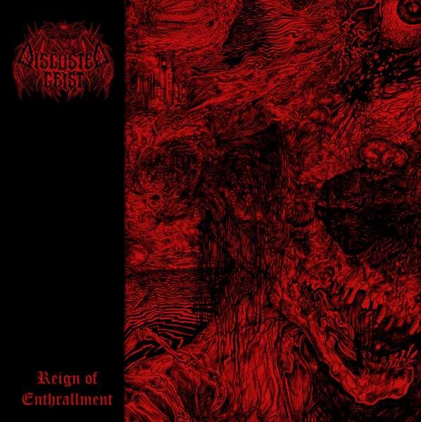 Disgusted Geist - Reign of Enthrallment