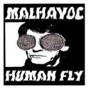 Malhavoc - Human Fly