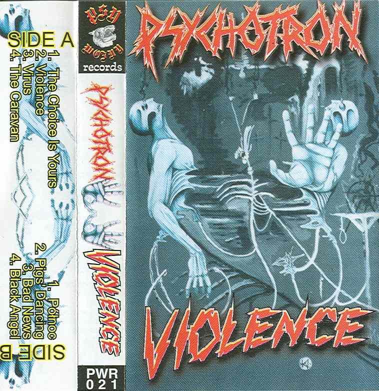 Psychotron - Violence