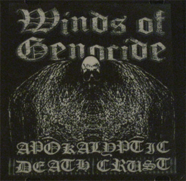 Winds of Genocide - Apokalyptic Death Crust