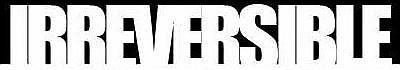 Irreversible - Logo