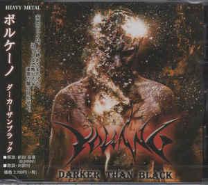 Volcano - Darker than Black