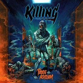 Killing - Toxic Asylum