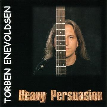 Torben Enevoldsen - Heavy Persuasion