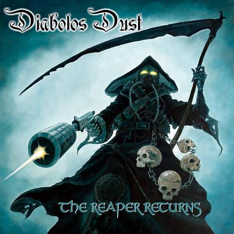 Diabolos Dust - The Reaper Returns