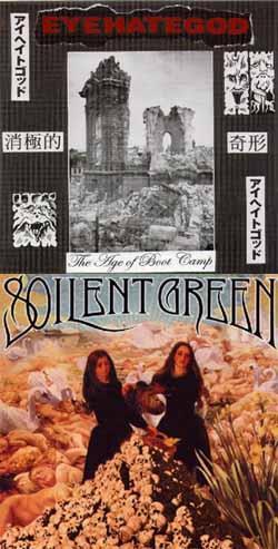 Soilent Green / Eyehategod - Eyehategod / Soilent Green