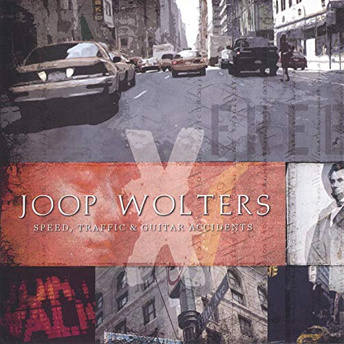 Joop Wolters - Speed, Traffic and Guitar-Accidents