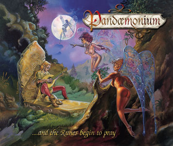 Pandaemonium - ...and the Runes Begin to Pray
