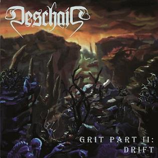 Deschain - Grit Part II: Drift