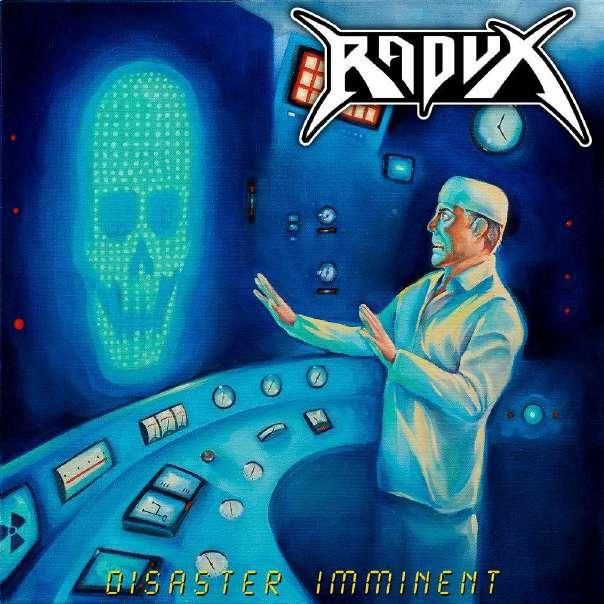 Radux - Disaster Imminent