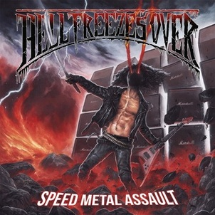 Hell Freezes Over - Speed Metal Assault