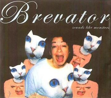 Brevator - Sounds like Monsters