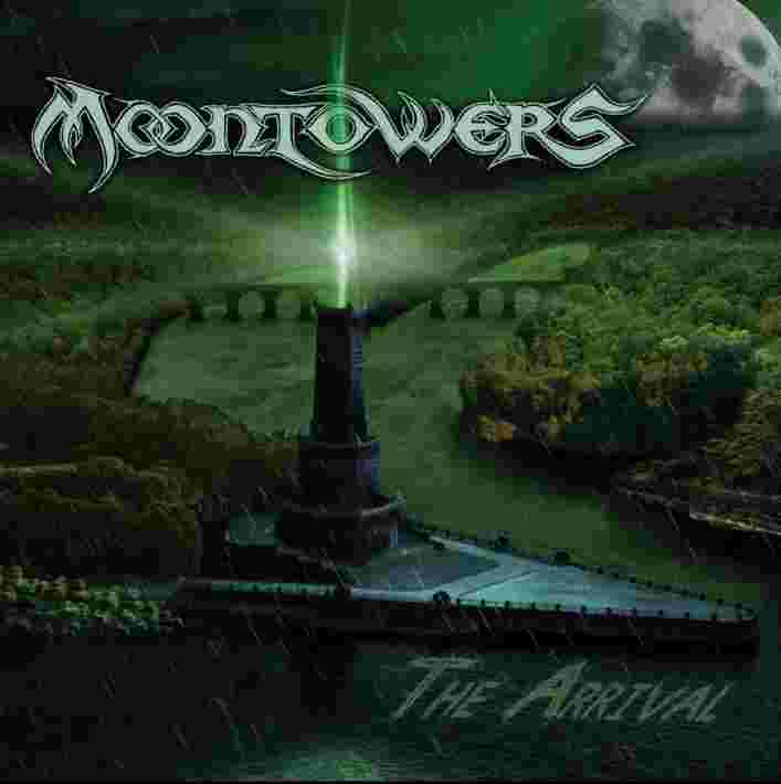 Moontowers - The Arrival