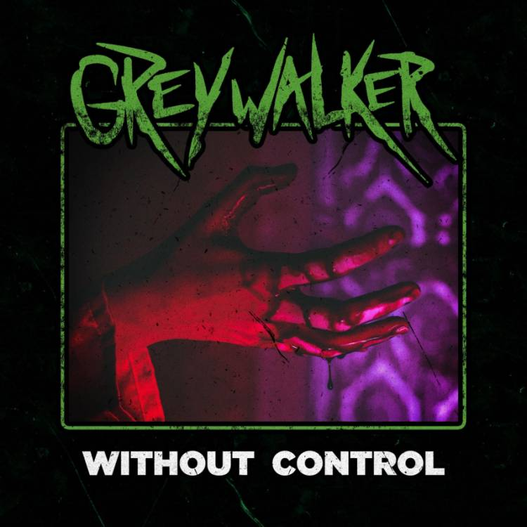 Greywalker - Without Control