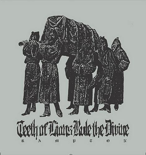 Teeth of Lions Rule the Divine - Rampton