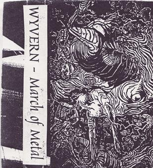 Wyvern - March of Metal