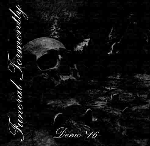 Funeral Tormently - Demo'16