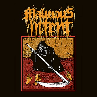 Malicious Intent - Under the Shine of the Ripping Sickle