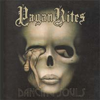 Pagan Rites - Dancing Souls