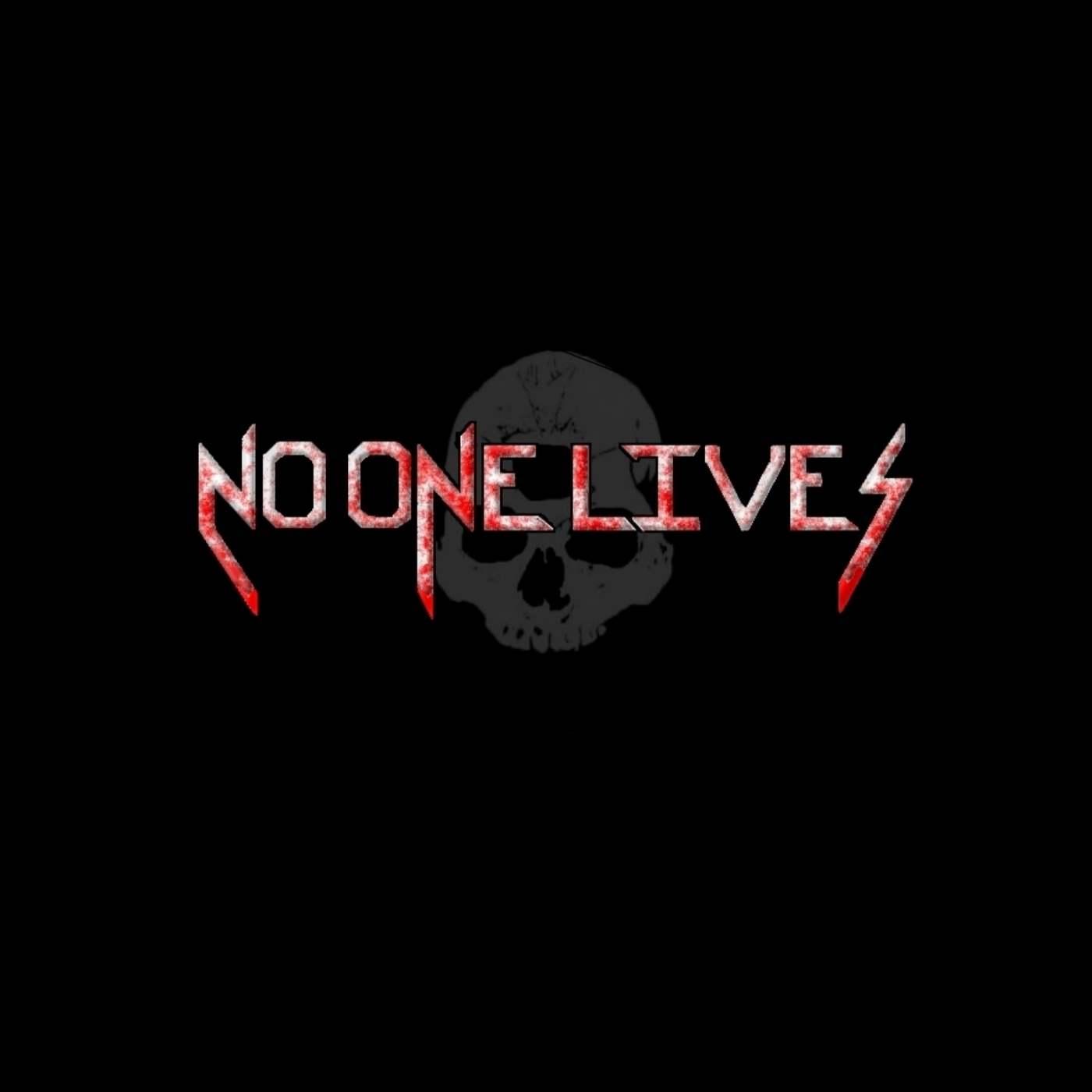 No One Lives - 2018 Demo