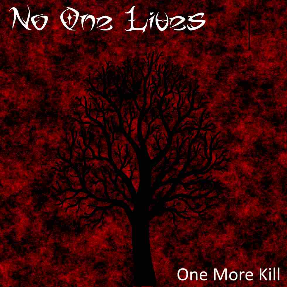No One Lives - One More Kill