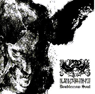 Black from the Pit - Doublecrow Soul